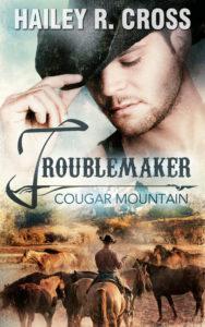 Cover Cougar Mountain: Troublemaker von Hailey R. Cross