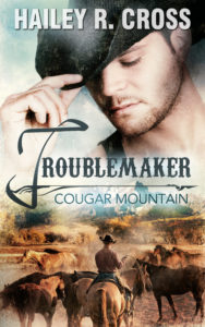 Cover Cougar Mountain: Troublemaker von Hailey R. Cross