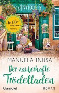 Der zauberhafte Trödelladen | Manuela Inusa | blanvalet