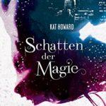 Schatten der Magie Cover Kat Howard