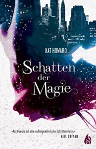 Schatten der Magie Cover Kat Howard