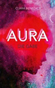 Cover Aura Die Gabe von Clara Benedict