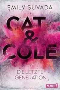 Cat & Cole: Die letzte Generation von Emily Suvada Cover