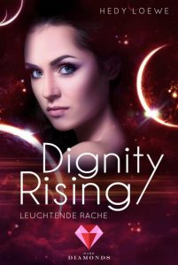 Dignity Rising 4 von Hedy Loewe Cover - Rebellion