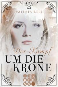 Cover Der Kampf um die Krone von Valeria Bell