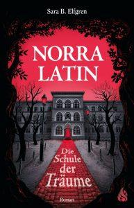 Norra-Latin-Die-Schule-der-Träume-9783038800170-659x1024