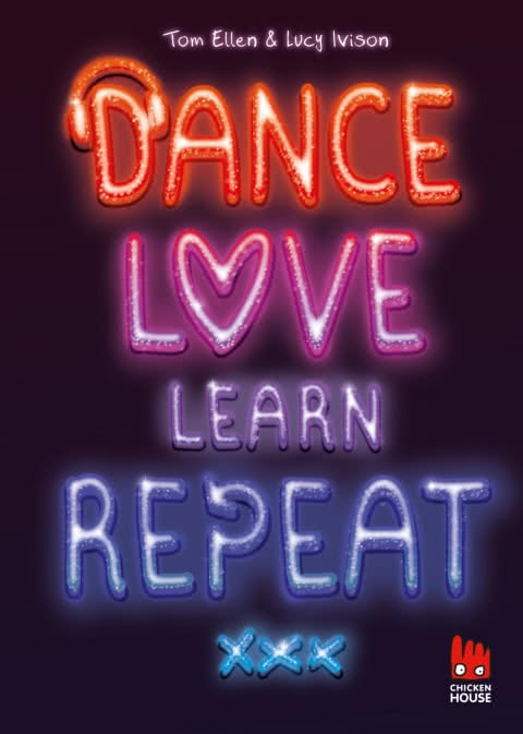 Dance. Love. Learn. Repeat. von von Lucy Ivison, Tom Ellen