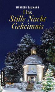 Das Stille Nacht Geheimnis von Manfred Baumann
