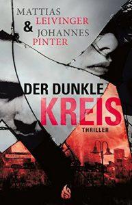 Der Dunkle Kreis von Mattias Leivinger & Johannes Pinter