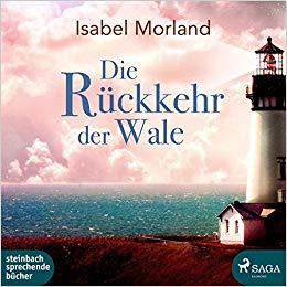 Die Rückkehr der Wale (mp3 CD) Isabel Morland