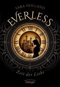 Everless: Zeit der Liebe von Sara Holland