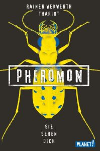 Pheromon Sie sehen dich von Rainer Wekwerth & Thariot
