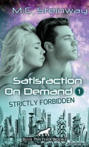 Satisfaction on Demand 1 Strictly Forbidden