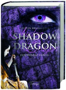 Shadow Dragon: Der dunkle Thron (Band 2) von Kristin Briana Otts