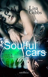 Soulful Scars (Black Corps 1) von Lisa Gibbs