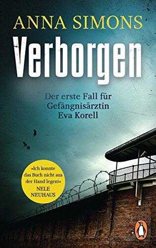Verborgen Der erste Fall für Gefängnisärztin Eva Korell