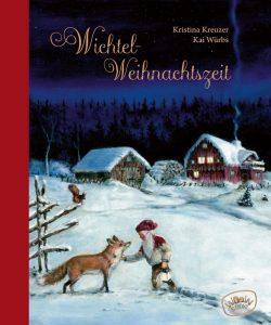 """Kristina Kreuzer """"Wichtelweihnachtszeit"""" WooW Books"""