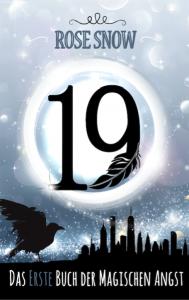 Das erste Buch der magischen Angst von Rose Snow