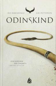 Die Rabenringe - Odinskind von Siri Pettersen
