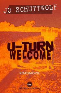 U-Turn Welcome von Jo Schuttwolf