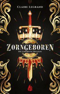 Zorngeboren-Die-Empirium-Trilogie-Band1-9783038800200-657x1024