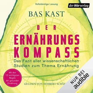 Cover Der Ernährungskompass von Bas Kast Hörbuch Audible