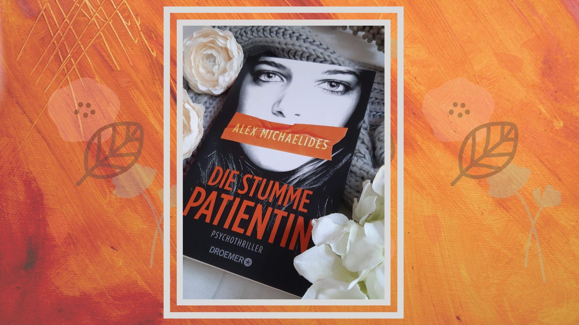 Alex Michaelides – Die stumme Patientin