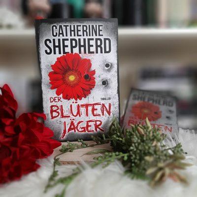 Catherine Sheperd - Der Blütenjäger