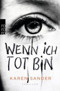 Karen Sander - Wenn ich tot bin-Cover