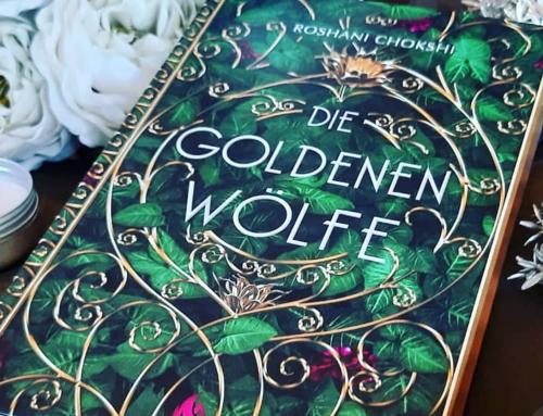 Die goldenen Wölfe | Roshani Chokshi