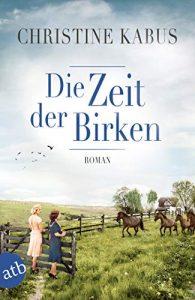 Die Zeit der Birken| Christine Kabus Cover
