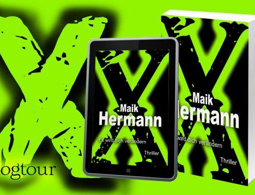 X – Es wird dich verändern | Maik Hermann